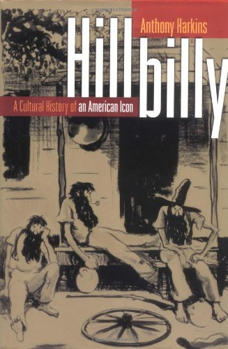 9780195146318: Hillbilly: A Cultural History of an American Icon