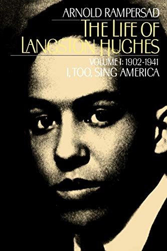 9780195146424: The Life of Langston Hughes: Volume I: 1902-1941, I, Too, Sing America (Life of Langston Hughes, 1902-1941)