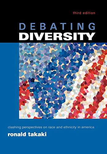 9780195146516: Debating Diversity: Clashing Perspectives on Race and Ethnicity in America