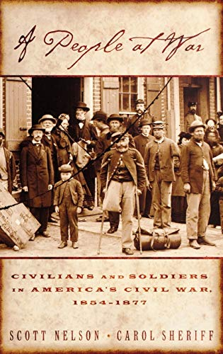 9780195146547: A People at War: Civilians and Soldiers in America's Civil War