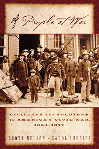 9780195146554: A People at War: Civilians and Soldiers in America's Civil War