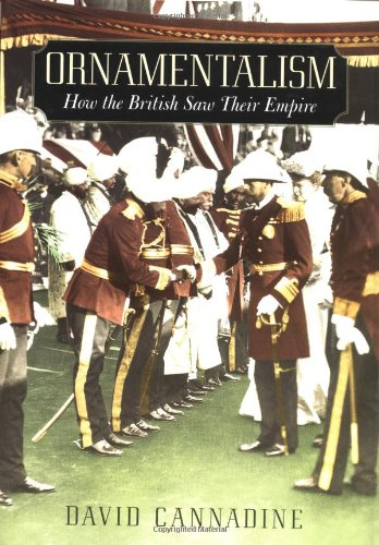 9780195146608: Ornamentalism: How the British Saw Their Empire