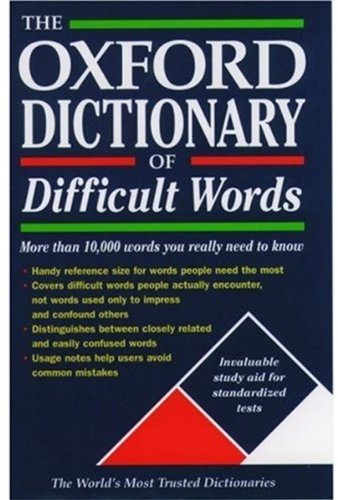 9780195146738: The Oxford Dictionary of Difficult Words