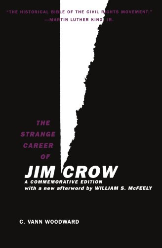 The Strange Career of Jim Crow (0195146905) by C. Vann Woodward