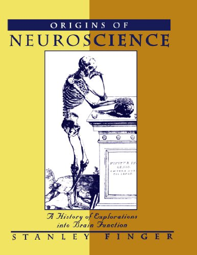 Origins of Neuroscience: A History of Explorations into Brain Function: Finger, Stanley