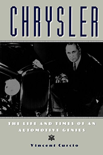 Chrysler: The Life and Times of an Automotive Genius (Automotive History and Personalities): Curcio...
