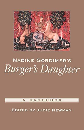 9780195147179: Nadine Gordimer's Burger's Daughter: A Casebook (Casebooks in Criticism)
