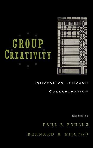 9780195147308: Group Creativity: Innovation through Collaboration