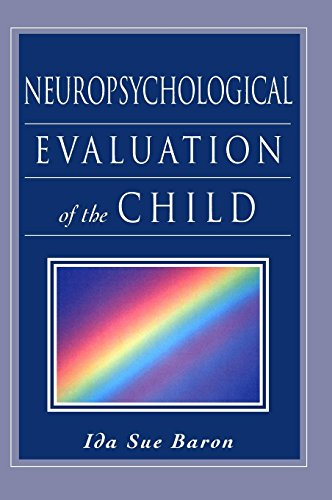 9780195147575: Neuropsychological Evaluation of the Child
