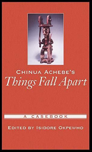9780195147636: Chinua Achebe's Things Fall Apart: A Casebook (Casebooks in Criticism)