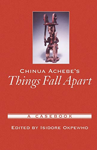 9780195147643: Chinua Achebe's Things Fall Apart: A Casebook (Casebooks in Criticism)
