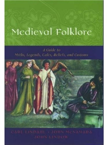 9780195147711: Medieval Folklore: A Guide to Myths, Legends, Tales, Beliefs, and Customs
