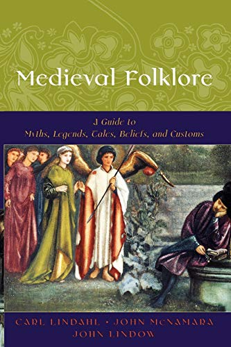 9780195147728: Medieval Folklore: A Guide to Myths, Legends, Tales, Beliefs, and Customs