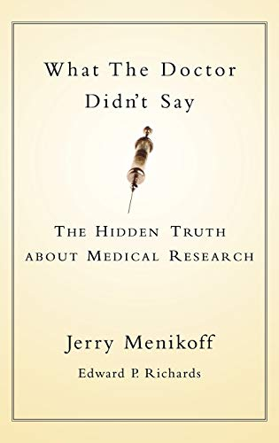 9780195147971: What the Doctor Didn't Say: The Hidden Truth about Medical Research