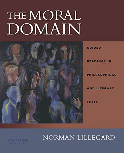 9780195148084: The Moral Domain: Guided Readings in Philosophical and Literary Texts