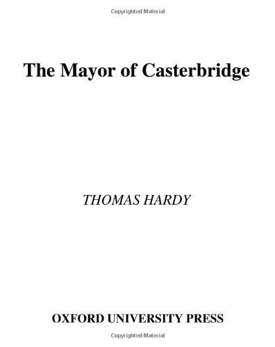 The Mayor of Casterbridge (Oxford World's Classics: Hardy, Thomas