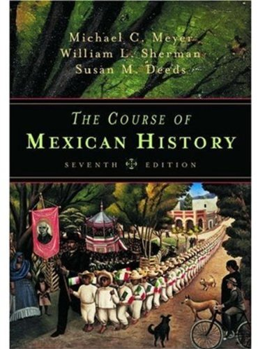 9780195148183: The Course of Mexican History, Seventh Edition