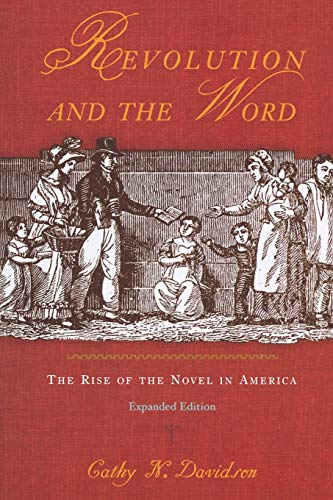 9780195148237: Revolution and the Word: The Rise of the Novel in America