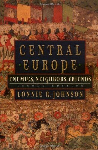 9780195148251: Central Europe: Enemies, Neighbors, Friends