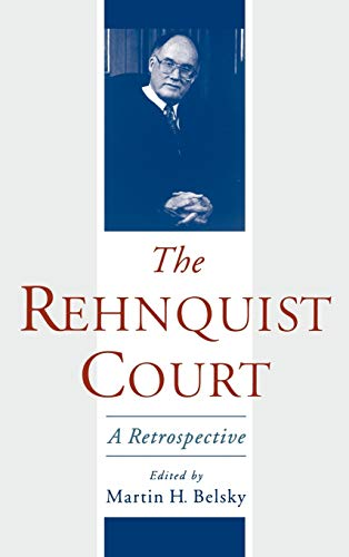9780195148398: The Rehnquist Court: A Retrospective