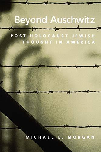 9780195148626: Beyond Auschwitz: Post-Holocaust Jewish Thought in America