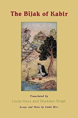 The Bijak of Kabir: Hess, Linda [Translator];