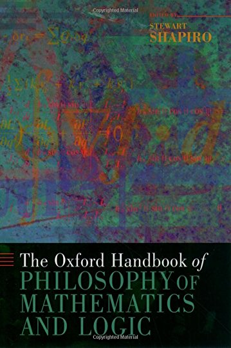 9780195148770: The Oxford Handbook of Philosophy of Mathematics and Logic (Oxford Handbooks)
