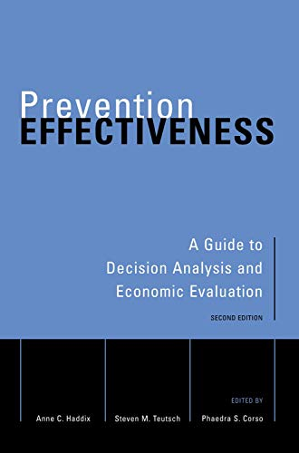 9780195148978: Prevention Effectiveness: A Guide to Decision Analysis and Economic Evaluation