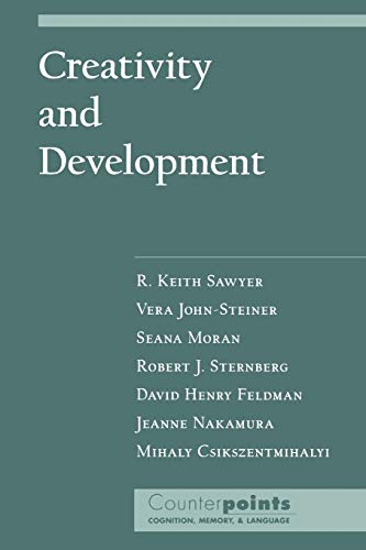 Creativity and Development (Paperback): Sawyer, R. Keith;