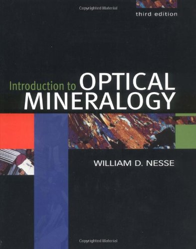 Introduction to Optical Mineralogy: William D. Nesse