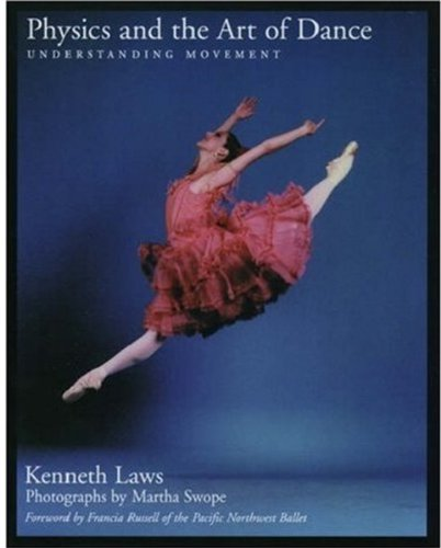 9780195149166: Physics and the Art of Dance: Understanding Movement
