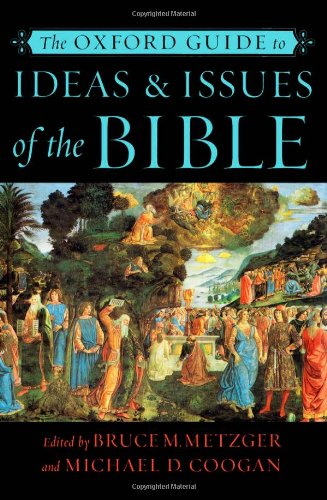 9780195149173: The Oxford Guide to Ideas and Issues of the Bible