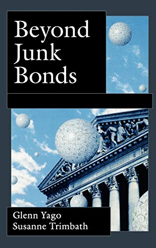 9780195149234: Beyond Junk Bonds: Expanding High Yield Markets