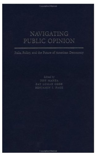 9780195149333: Navigating Public Opinion: Polls, Policy, and the Future of American Democracy