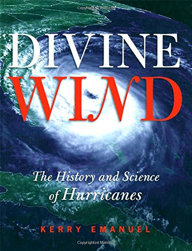 9780195149418: Divine Wind: The History and Science of Hurricanes