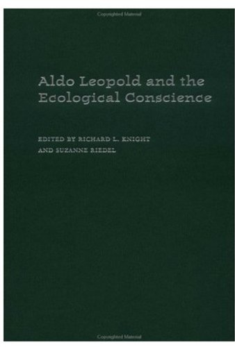 9780195149432: Aldo Leopold and the Ecological Conscience