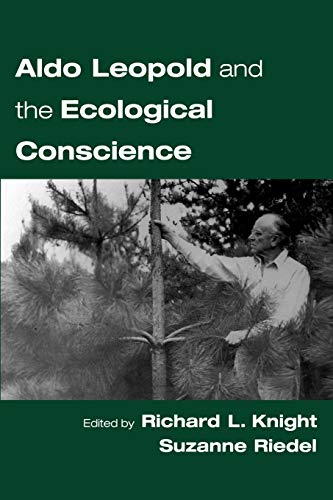 9780195149449: Aldo Leopold and the Ecological Conscience