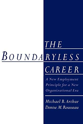 9780195149586: The Boundaryless Career: A New Employment Principle for a New Organizational Era