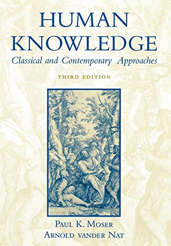 9780195149661: Human Knowledge: Classical and Contemporary Approaches