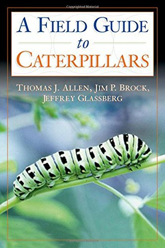 9780195149876: Caterpillars in the Field and Garden: A Field Guide to the Butterfly Caterpillars of North America (Butterflies Through Binoculars)