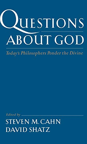 9780195150377: Questions About God: Today's Philosophers Ponder the Divine