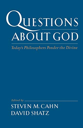 9780195150384: Questions About God: Today's Philosophers Ponder the Divine
