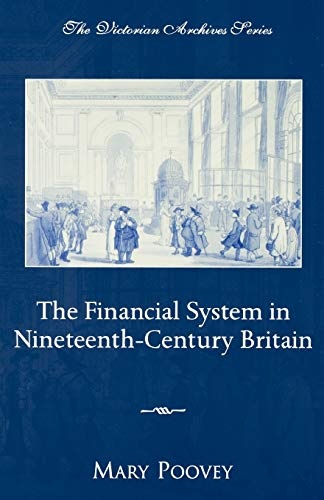 9780195150575: The Financial System in Nineteenth-Century Britain (Victorian Archives Series)