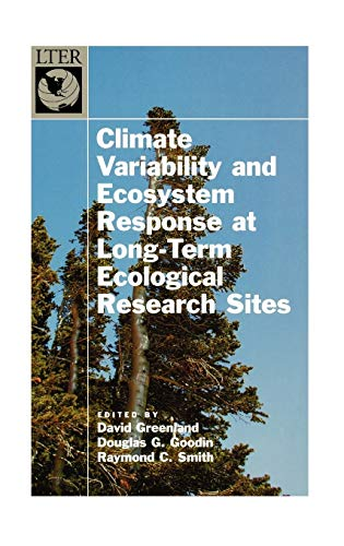 9780195150599: Climate Variability and Ecosystem Response at Long-Term Ecological Research Sites (Long-Term Ecological Research Network Series)