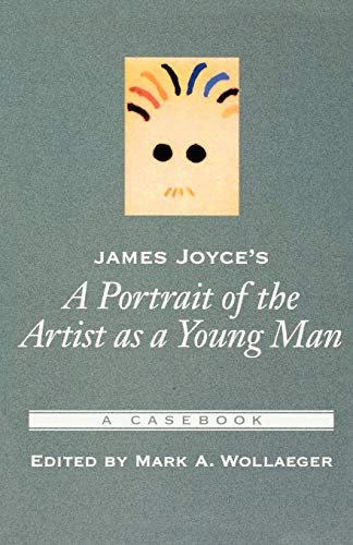 9780195150766: James Joyce's A Portrait of the Artist As a Young Man: A Casebook (Casebooks in Criticism)