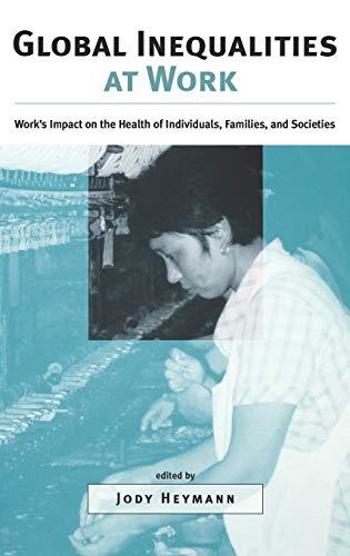 Global Inequalities at Work : Work's Impact: Jody Heymann