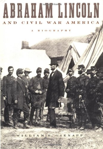 9780195150995: Abraham Lincoln and Civil War America: A Biography