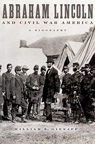 9780195151008: Abraham Lincoln and Civil War America: A Biography