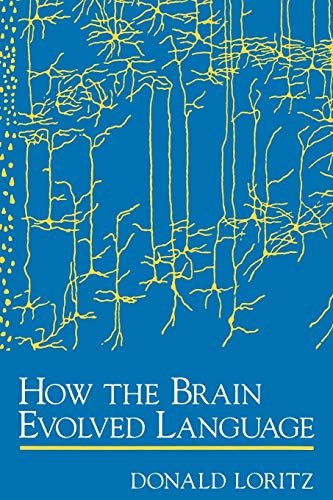 9780195151244: How the Brain Evolved Language