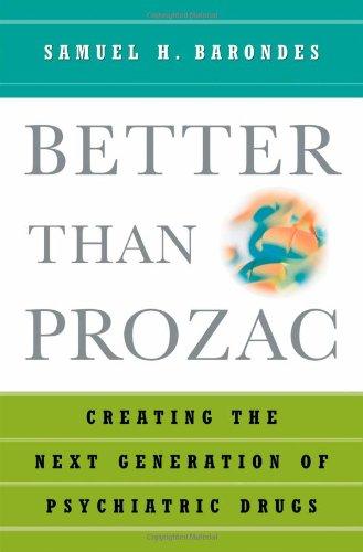 9780195151305: n: Better Than Prozac: Building Better Psychiatric Drugs